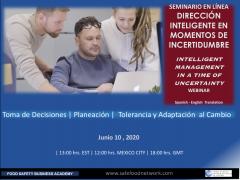 INTELLIGENT MANAGEMENT IN A TIME OF UNCERTAINTY Webinar **Spanish-English Learning |Seminario en Linea DIRECCION INTELIGENTE EN MOMENTOS DE INCERTIDUMBRE
