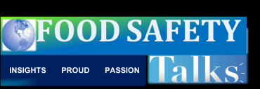 FOOD SAFETY TALKS      **INSIGHTS    PROUD     PASSION